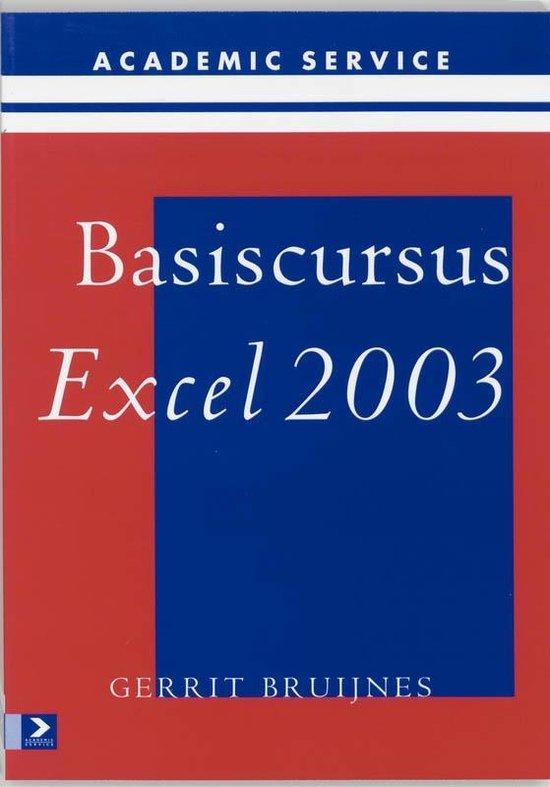 Basiscursus Excel 2003 - Gerrit Bruijnes |