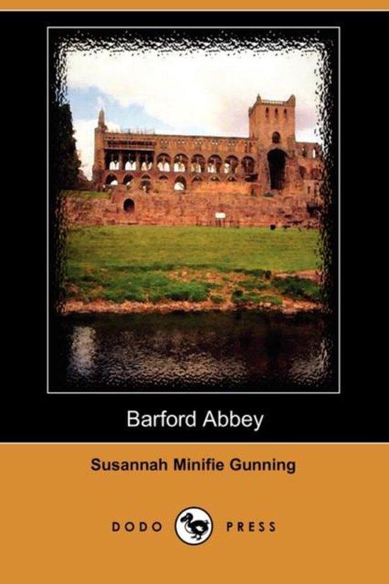 Barford Abbey (Dodo Press)