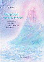 Christofoor Het sprookje van Eros en Fabel. 12+