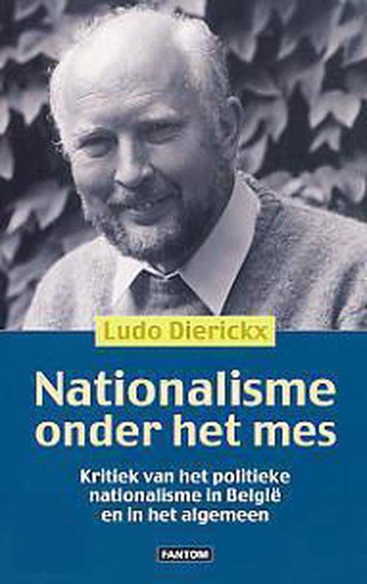 Nationalisme onder het mes - Ludo Dierickx |