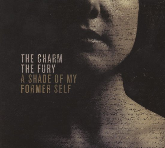 Charm The Fury - A Shade Of My Former Self
