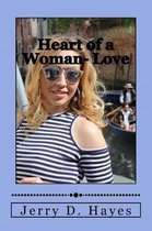 Heart of a Woman- Love