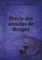 Precis Des Annales de Bruges