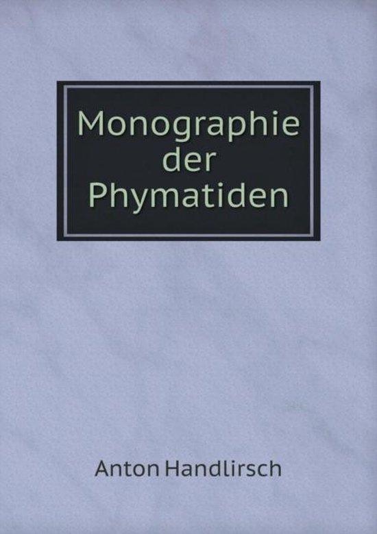 Monographie Der Phymatiden