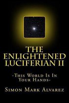 The Enlightened Luciferian II