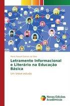 Letramento Informacional e Literario na Educacao Basica