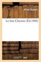 Le Bon Chemin