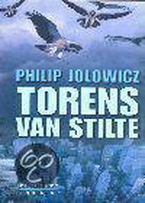 Torens Van Stilte - Philip Jolowicz |