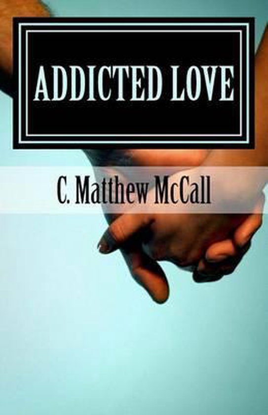 Addicted Love