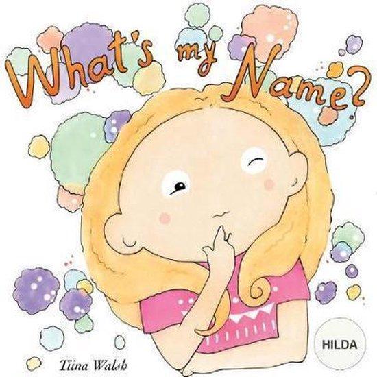 What's My Name? Hilda