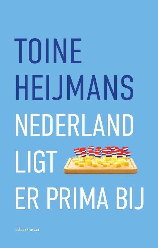 Nederland ligt er prima bij - Toine Heijmans  