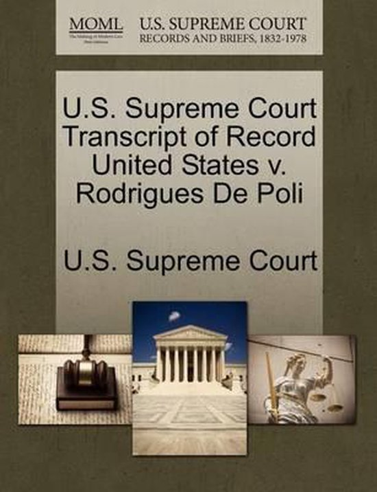 U.S. Supreme Court Transcript of Record United States V. Rodrigues de Poli