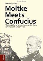 Moltke Meets Confucius