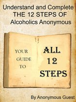 Afbeelding van Big Book of AA: All 12 Steps - Understand and Complete One Step At A Time in Recovery with Alcoholics Anonymous