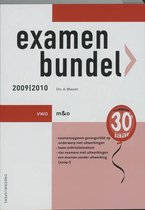 Examenbundel 2009/2010 vwo m & o