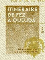 Itinéraire de Fez à Oudjda