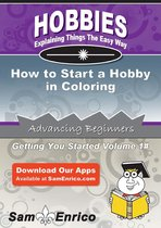 How to Start a Hobby in Coloring