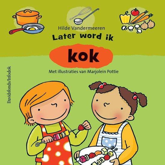 Boek cover Later word ik kok van Hilde Vandermeeren