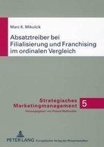 Absatztreiber Bei Filialisierung Und Franchising Im Ordinalen Vergleich