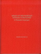 Music of the Venetian Ospedali Composers - A Thematic Catalogue