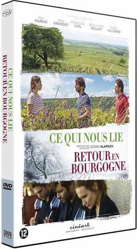 Retour En Bourgogne (Ce Qui Nous Lie)