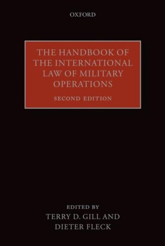 Boek cover The Handbook of the International Law of Military Operations van Gill, Terry D. (Paperback)