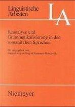 Reanalyse und Grammatikalisierung in den romanischen Sprachen