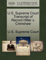U.S. Supreme Court Transcript of Record Hiller V. Crenshaw