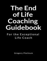 The End of Life Coaching Guidebook