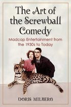The Art of the Screwball Comedy