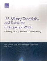 U.S. Military Capabilities and Forces for a Dangerous World