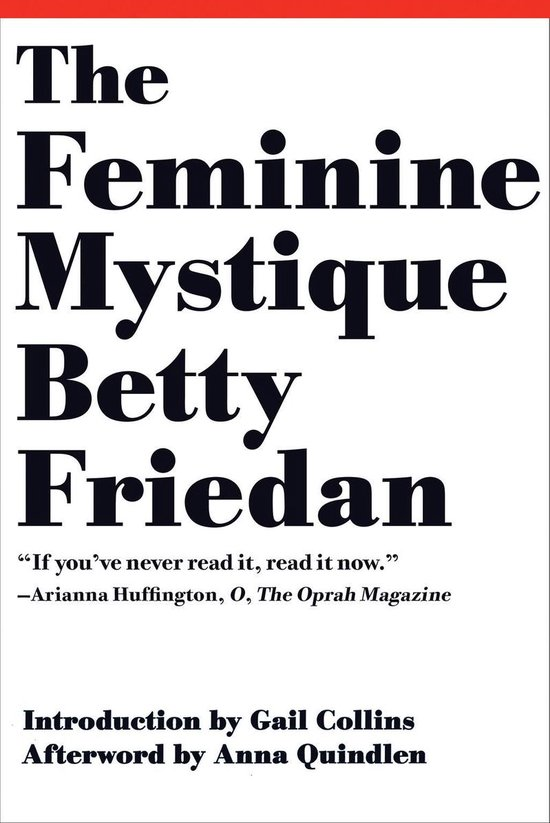 Boek cover The Feminine Mystique (50th Anniversary Edition) van Betty Friedan (Onbekend)