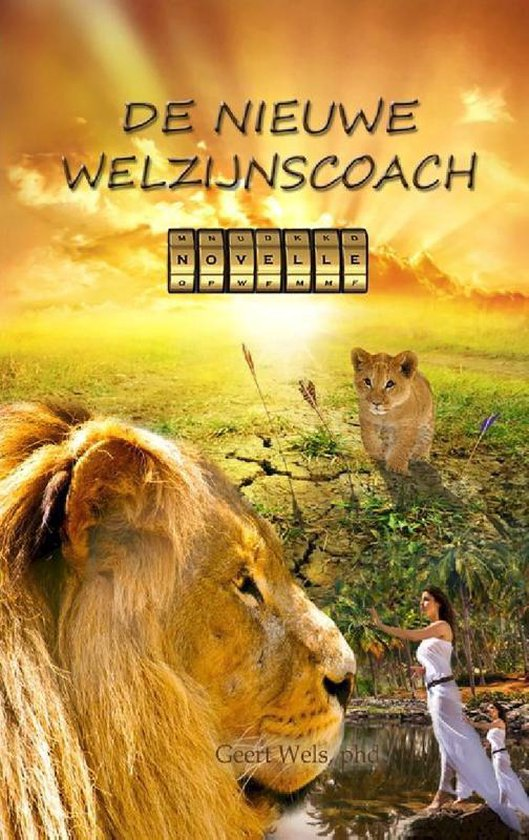 De nieuwe welzijnscoach - Geert Wels |