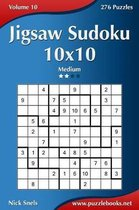 Jigsaw Sudoku 10x10 - Medium - Volume 10 - 276 Puzzles
