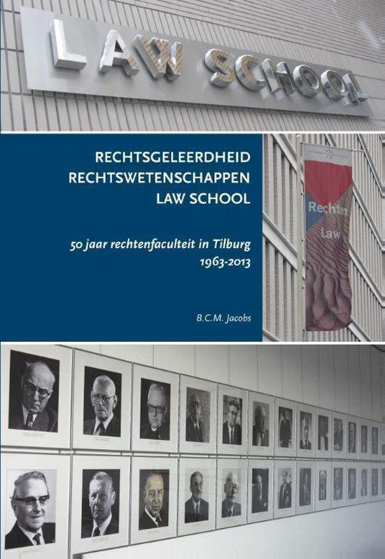 Rechtsgeleerdheid; Rechtswetenschappen; Law school - B.C.M. Jacobs  