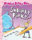 Pinky Dinky Doo: Shrinky Pinky!