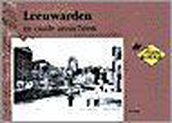 Leeuwarden in oude ansichten 1 - W. Dolk |