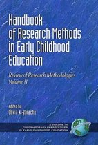Handbook of Research Methods in Early Childhood Education, Volume II