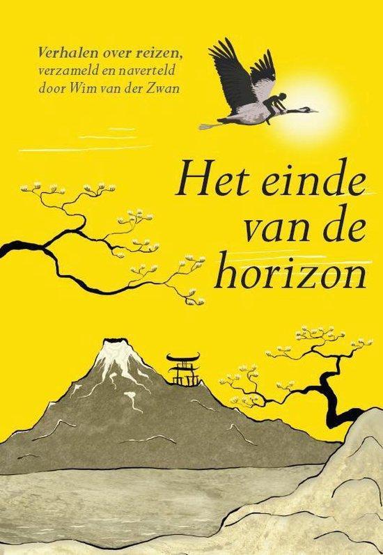 Het einde van de horizon - Wim van der Zwan | Fthsonline.com