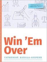 Win 'Em Over