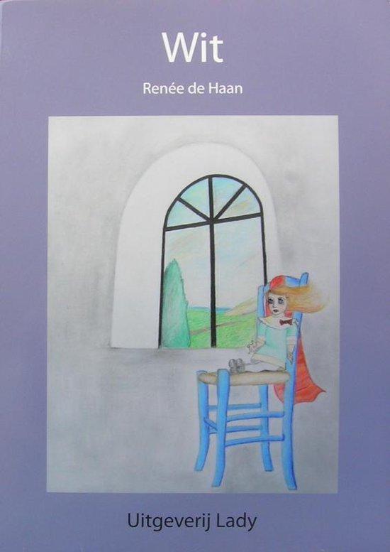 Cover van het boek ''Wit'' van R de Haan en R. de Haan