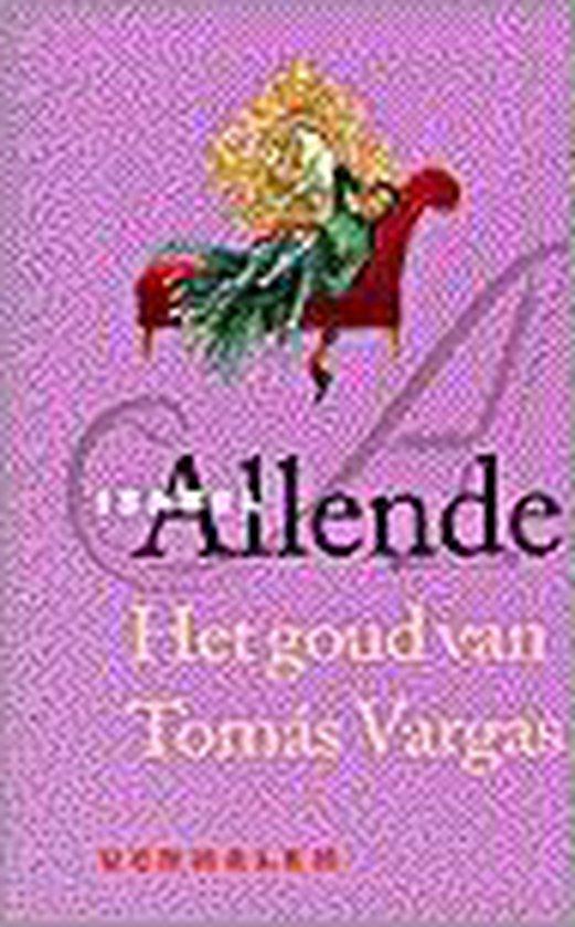 Het Goud Van Tomas Vargas - Isabel Allende |