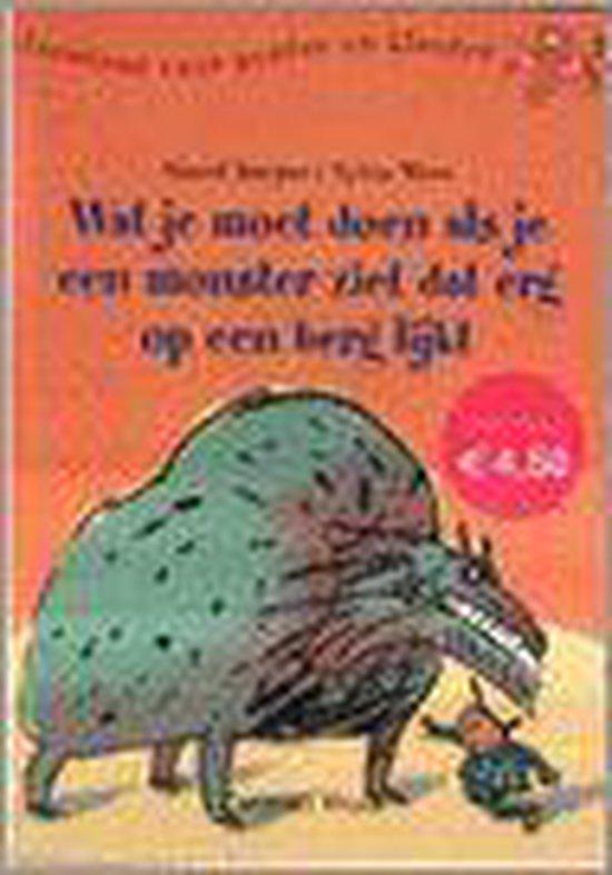 Wat Je Moet Doen Als Je Een Monster Ziet Dat Erg Op Een Berg Lijkt - Sjoerd Kuyper pdf epub