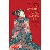 Five Women Who Loved Love
