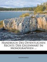 Handbuch Des Offentlichen Rechts Der Gegenwart in Monographien ...