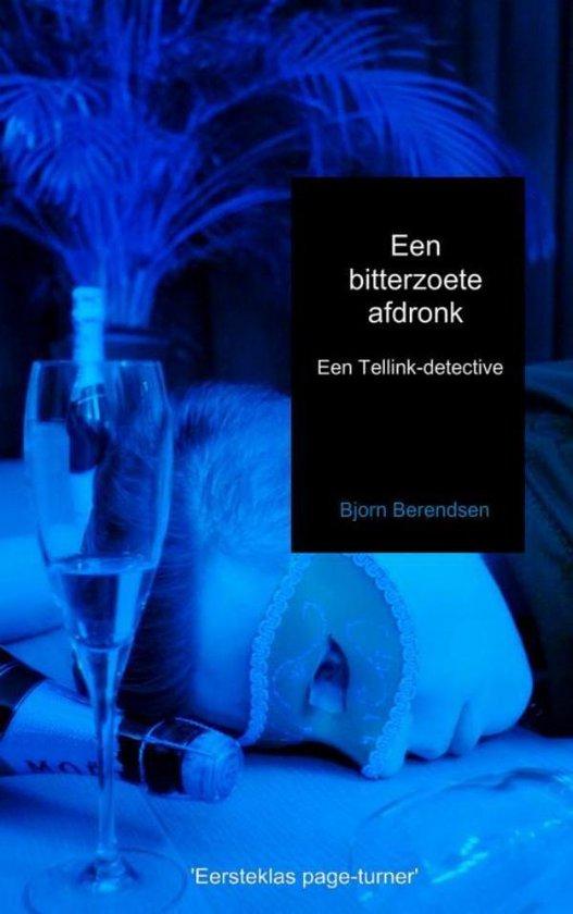 Tellink-detective - Een bitterzoete afdronk - Bjorn Berendsen | Fthsonline.com