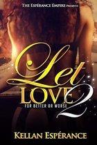 Let Love 2