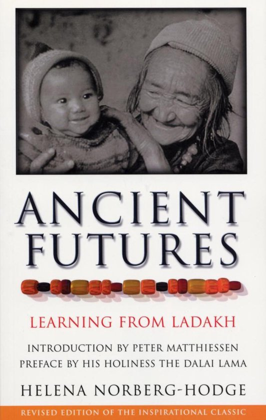 Boek cover Ancient Futures van Helena Norberg Hodge Hodge (Onbekend)