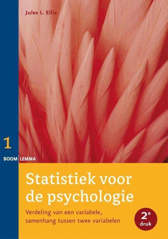 Statistiek voor de psychologie 1 - Verdeling van een variabele, samenhang tussen twee variabelen - Jules L. Ellis |