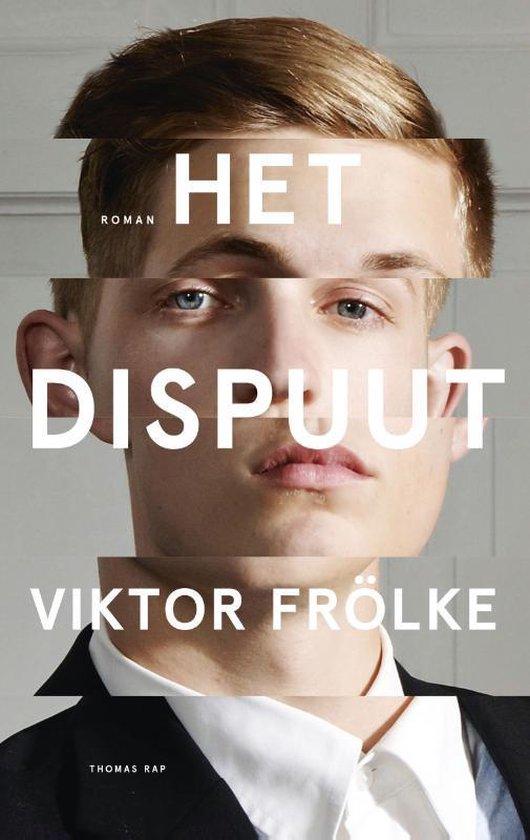 Het dispuut - Viktor Frölke |